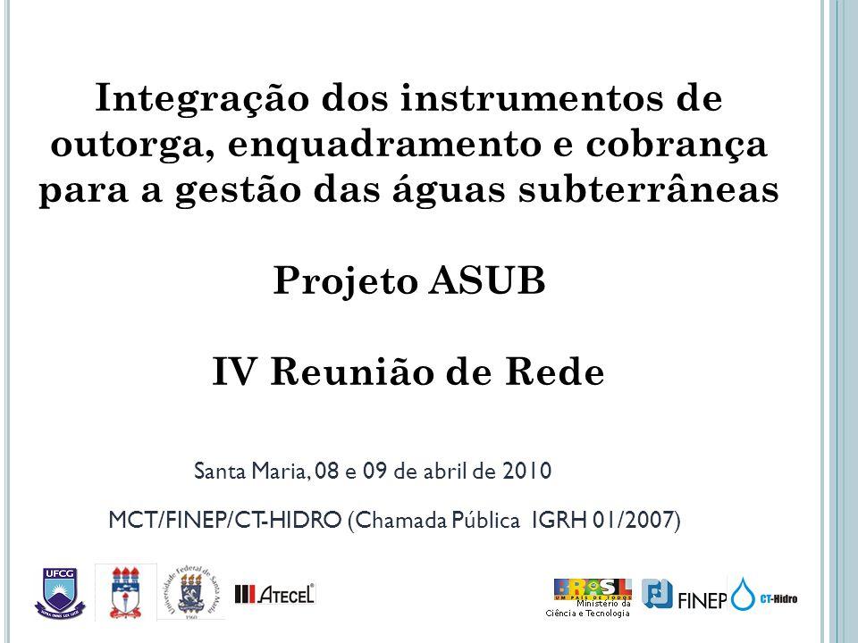 Integração dos instrumentos de outorga, enquadramento e cobrança para a gestão das águas subterrâneas