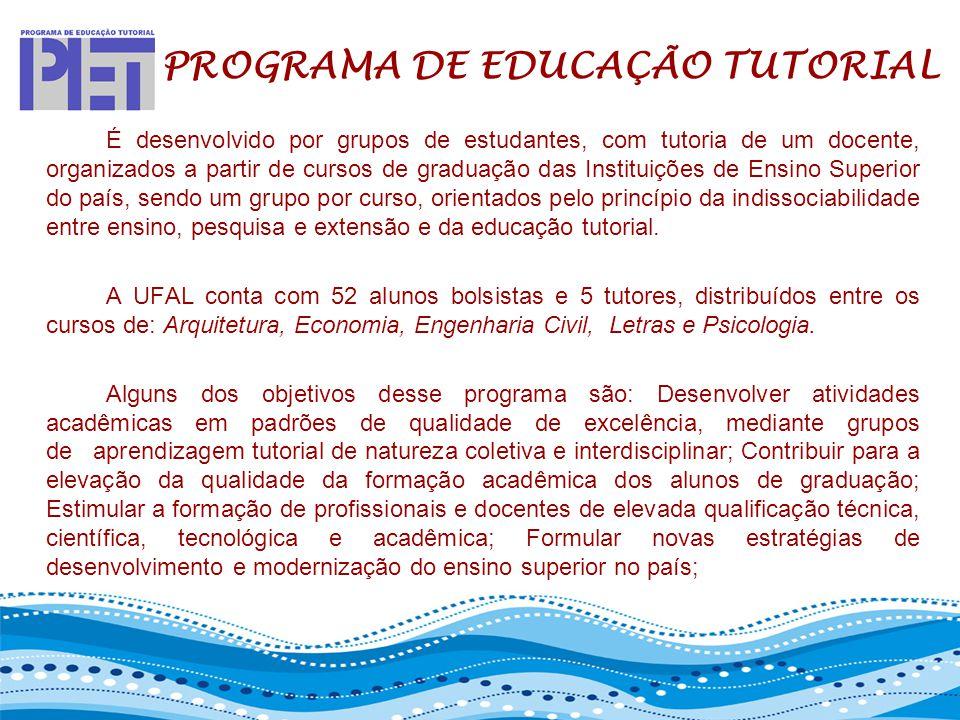 PET – PROGRAMA DE EDUCAÇÃO TUTORIAL