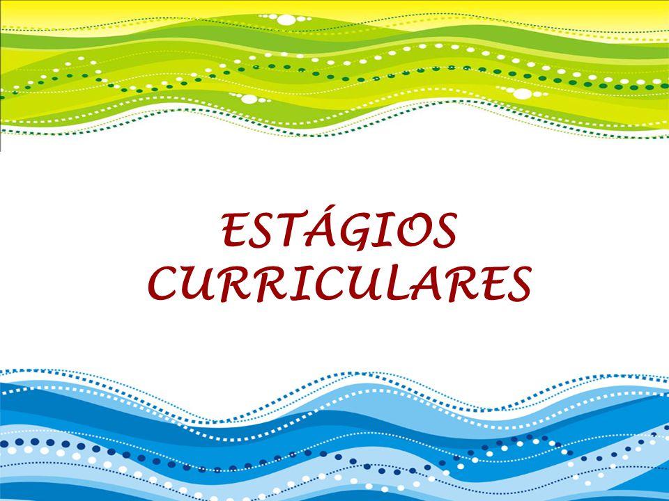 ESTÁGIOS CURRICULARES