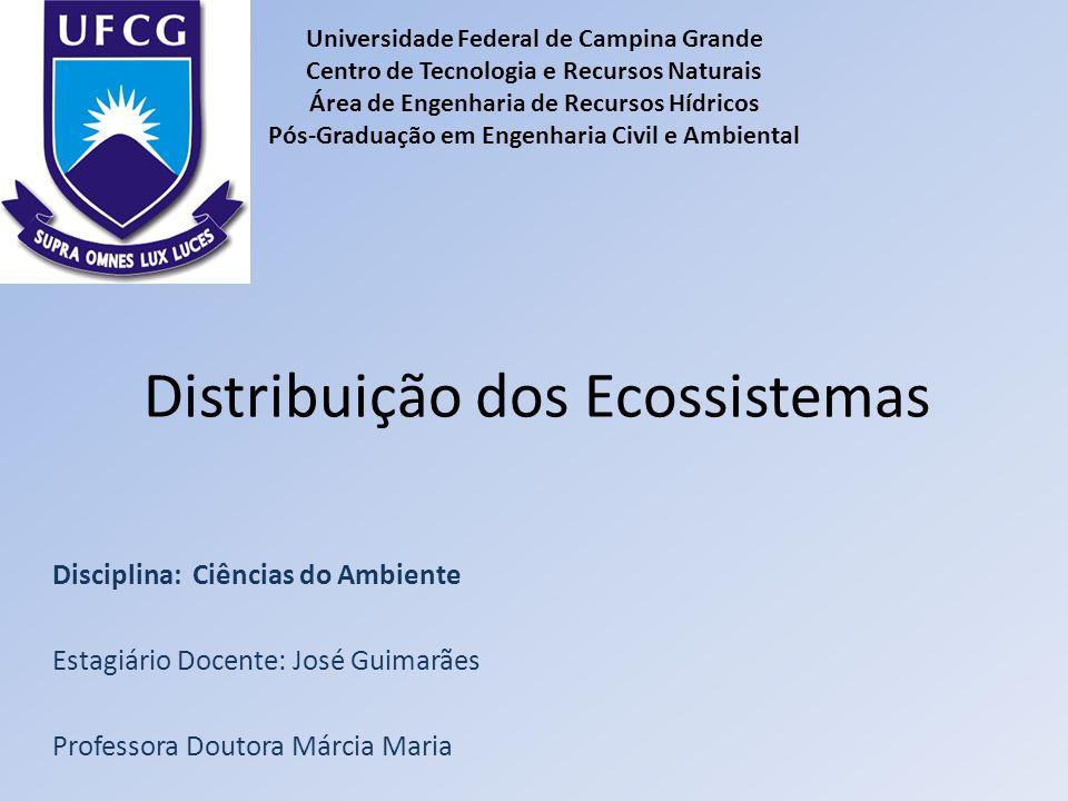 Distribuição dos Ecossistemas