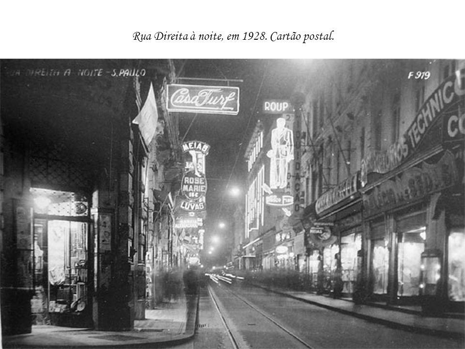 Rua Direita à noite, em 1928. Cartão postal.