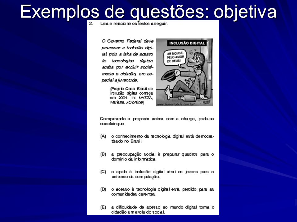 Exemplos de questões: objetiva