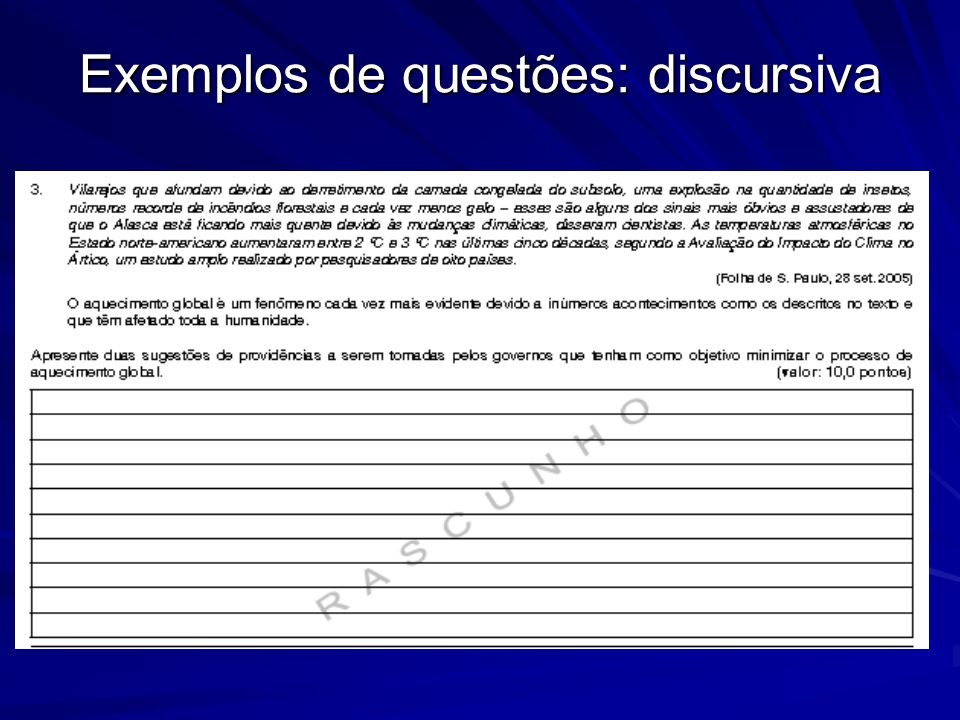 Exemplos de questões: discursiva