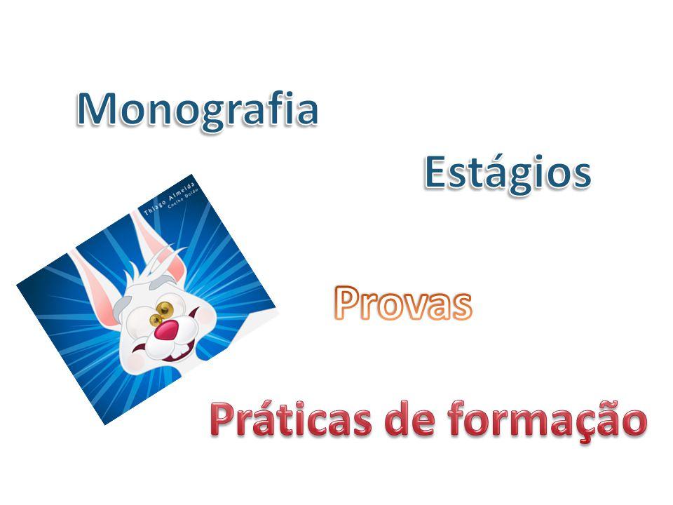 Monografia Estágios Provas Práticas de formação