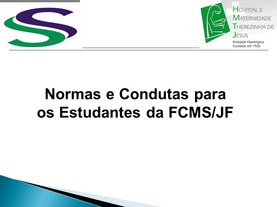 Normas e Condutas para os Estudantes da FCMS/JF