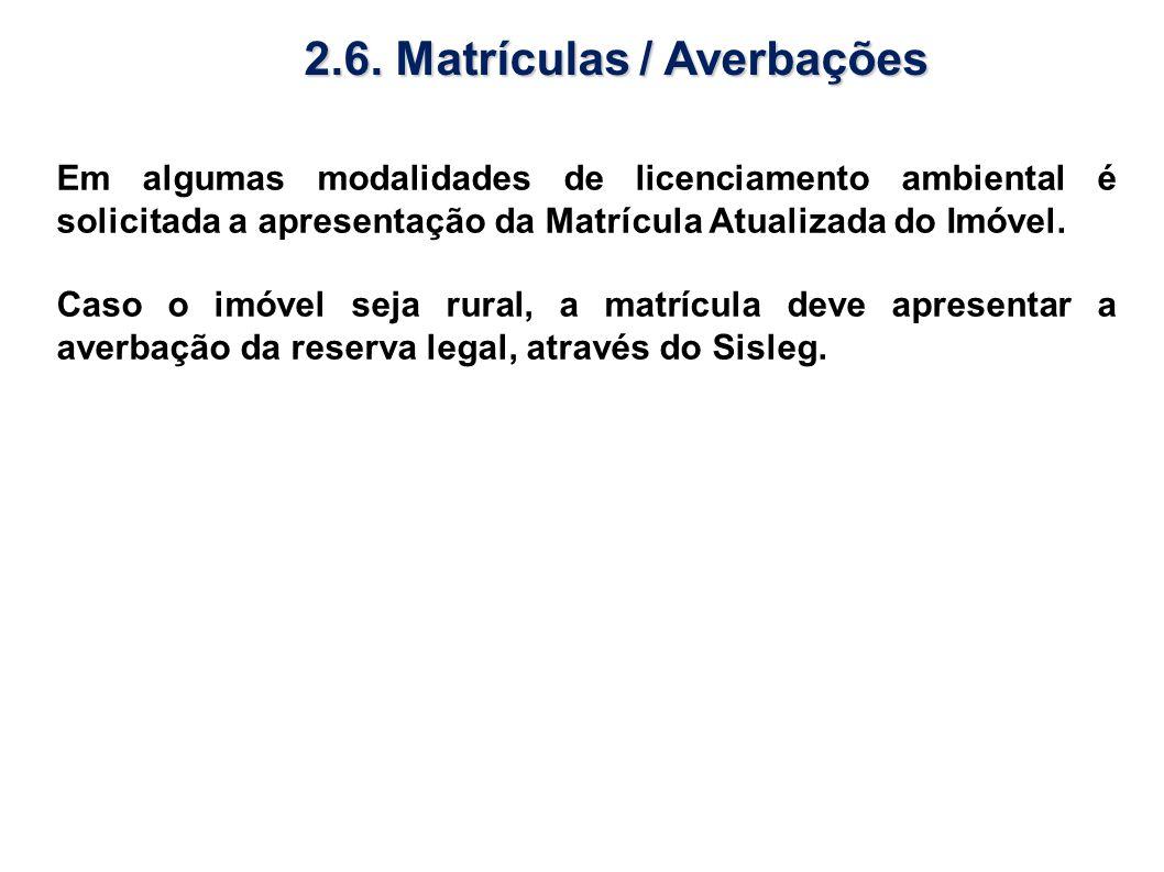2.6. Matrículas / Averbações