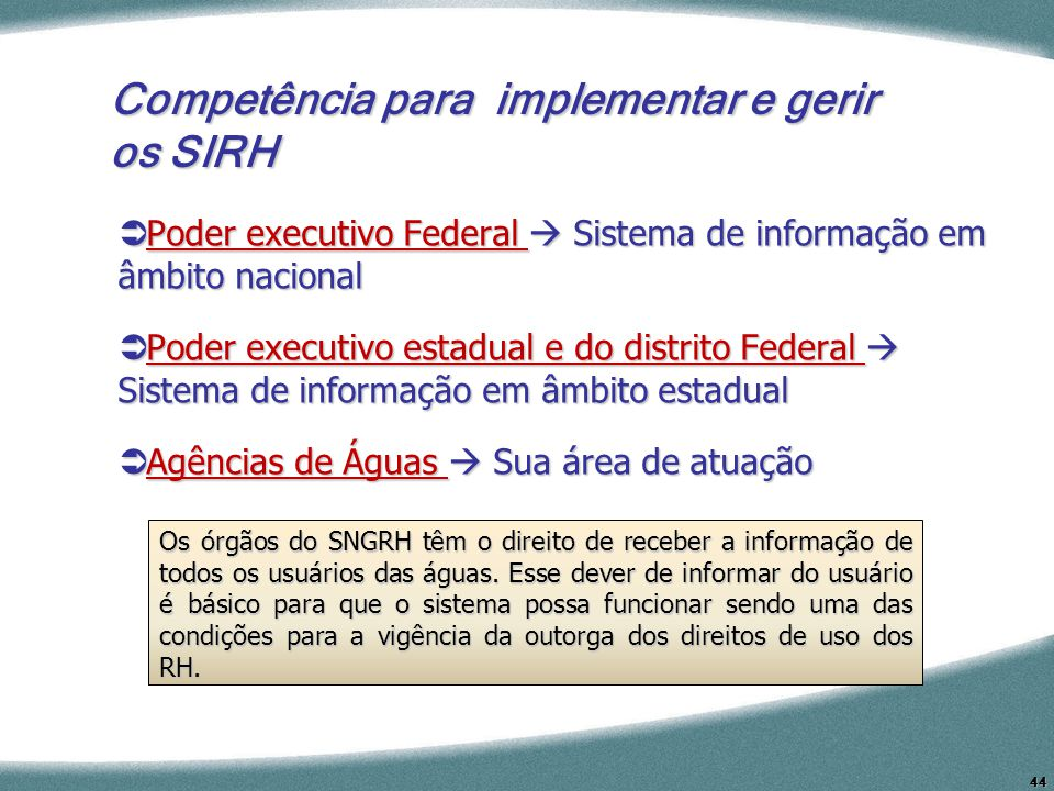 Competência para implementar e gerir os SIRH