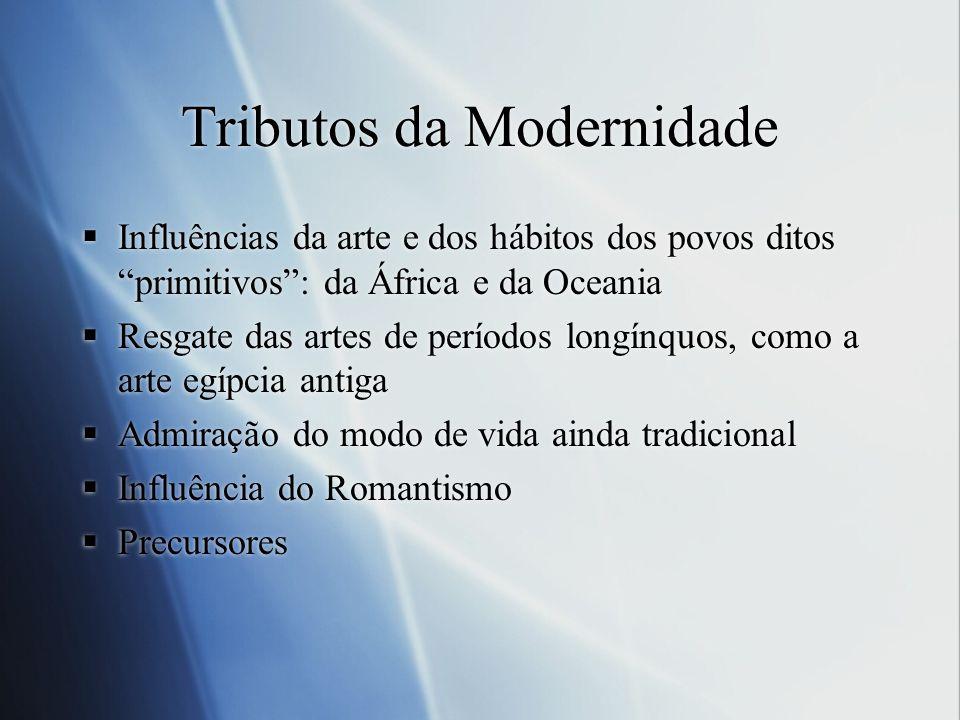 Tributos da Modernidade