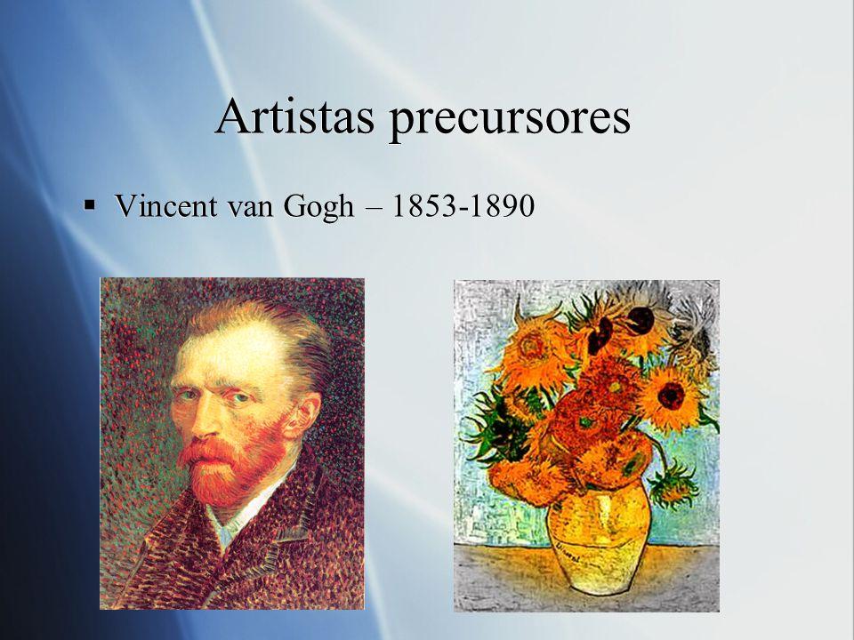 Artistas precursores Vincent van Gogh – 1853-1890