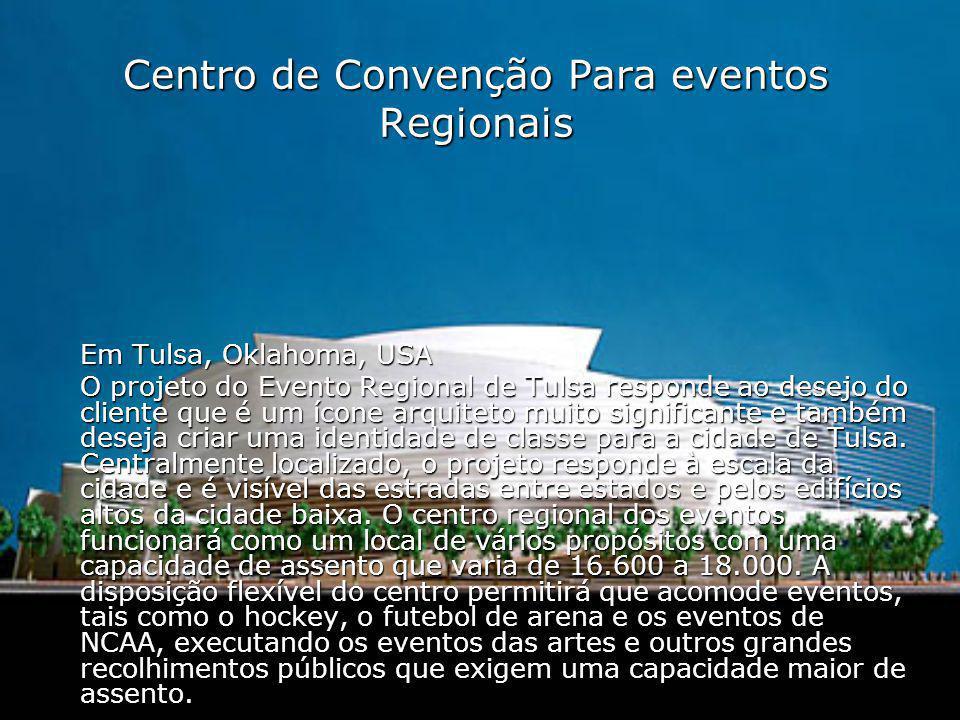 Centro de Convenção Para eventos Regionais
