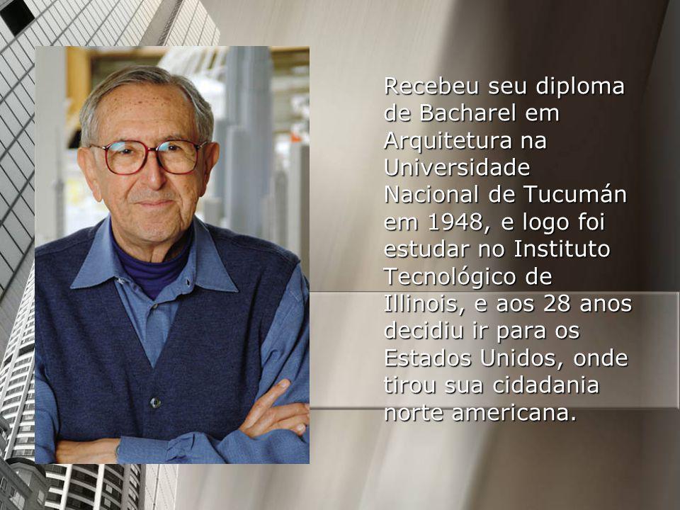 Recebeu seu diploma de Bacharel em Arquitetura na Universidade Nacional de Tucumán em 1948, e logo foi estudar no Instituto Tecnológico de Illinois, e aos 28 anos decidiu ir para os Estados Unidos, onde tirou sua cidadania norte americana.