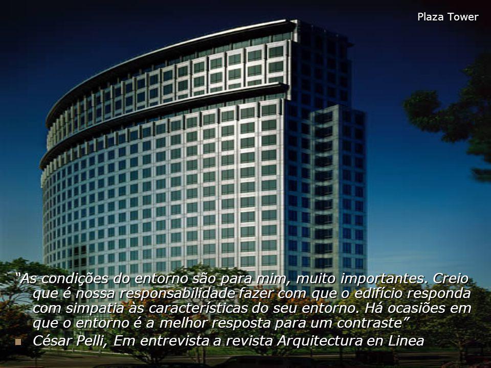 César Pelli, Em entrevista a revista Arquitectura en Linea