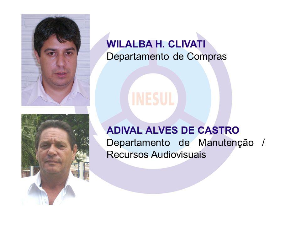 WILALBA H. CLIVATI Departamento de Compras. ADIVAL ALVES DE CASTRO.