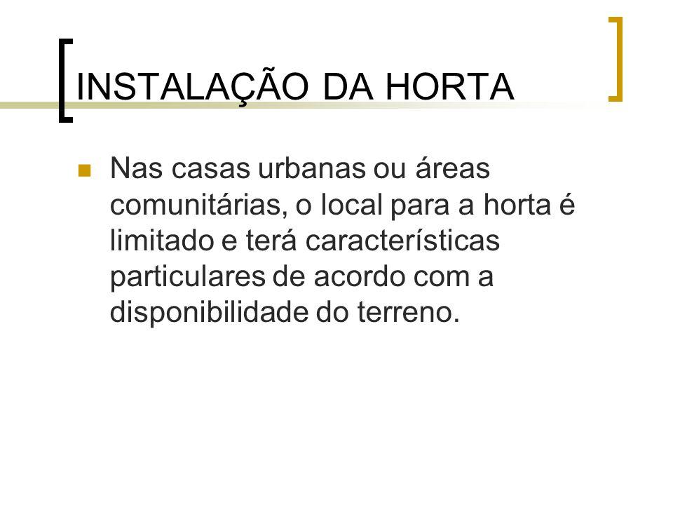 INSTALAÇÃO DA HORTA