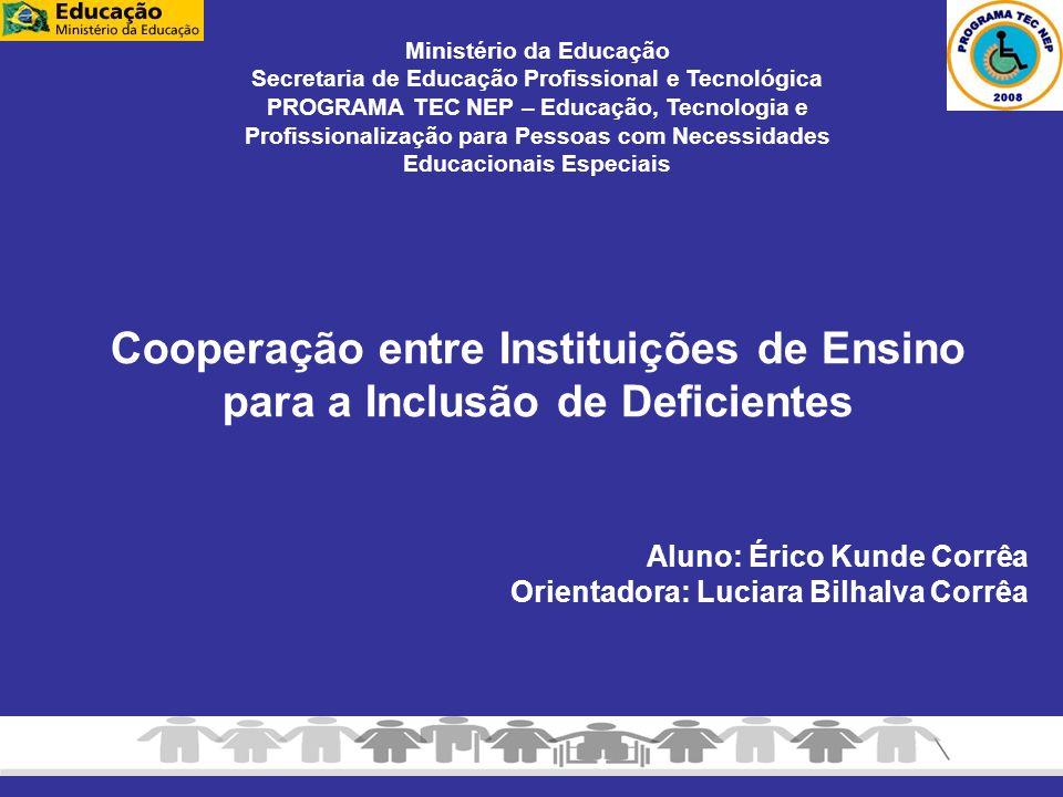 Cooperação entre Instituições de Ensino para a Inclusão de Deficientes