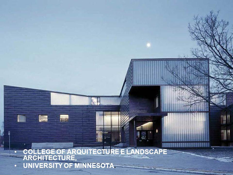 COLLEGE OF ARQUITECTURE E LANDSCAPE ARCHITECTURE,