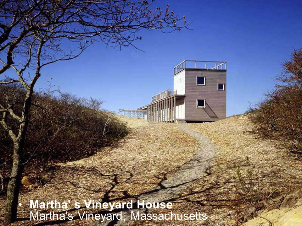 Martha s Vineyard House Martha s Vineyard, Massachusetts