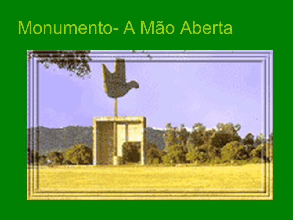 Monumento- A Mão Aberta