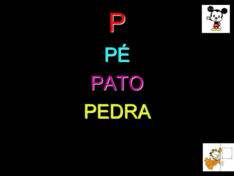 P PÉ PATO PEDRA
