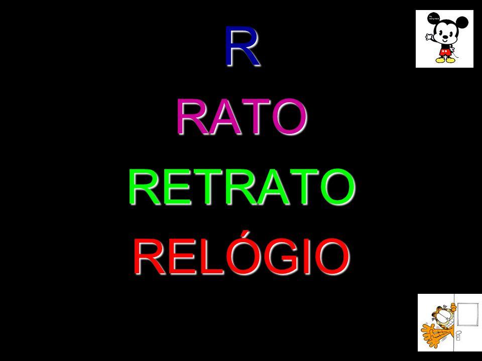 R RATO RETRATO RELÓGIO