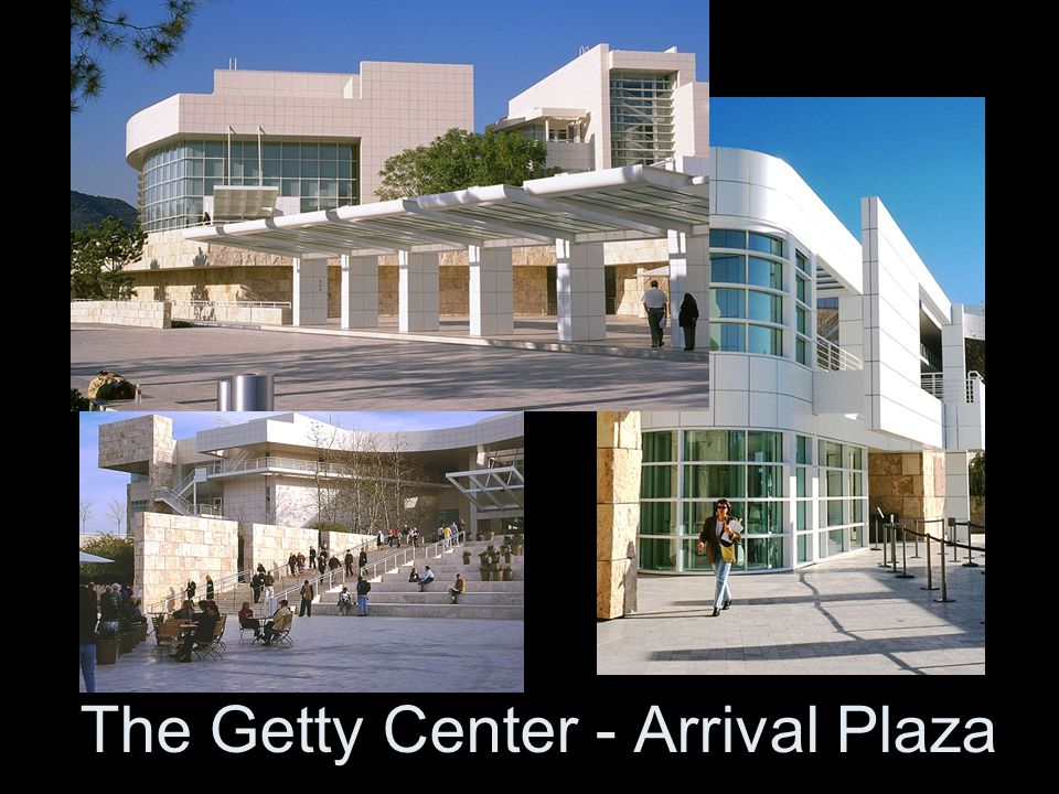 The Getty Center - Arrival Plaza
