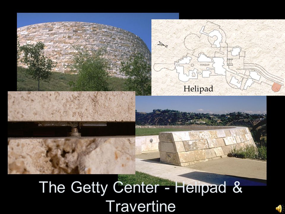 The Getty Center - Helipad & Travertine