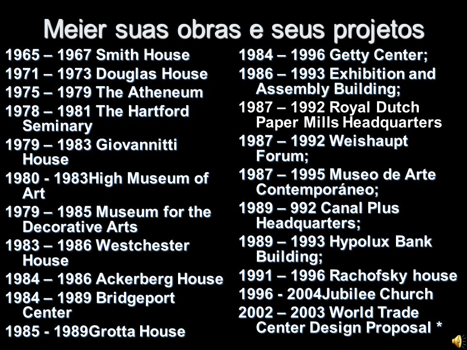 Meier suas obras e seus projetos