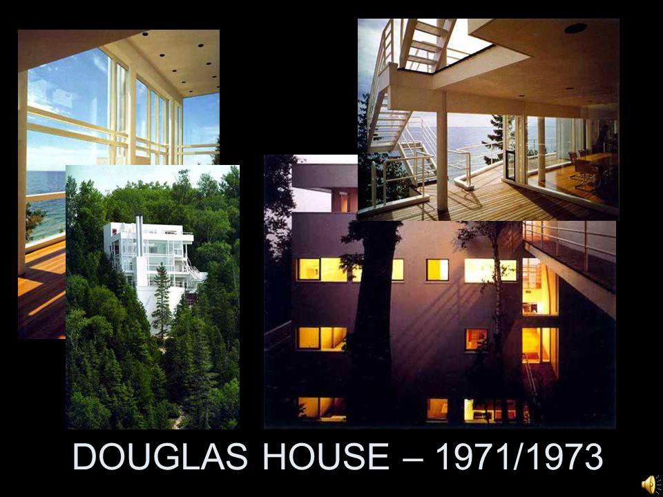 DOUGLAS HOUSE – 1971/1973