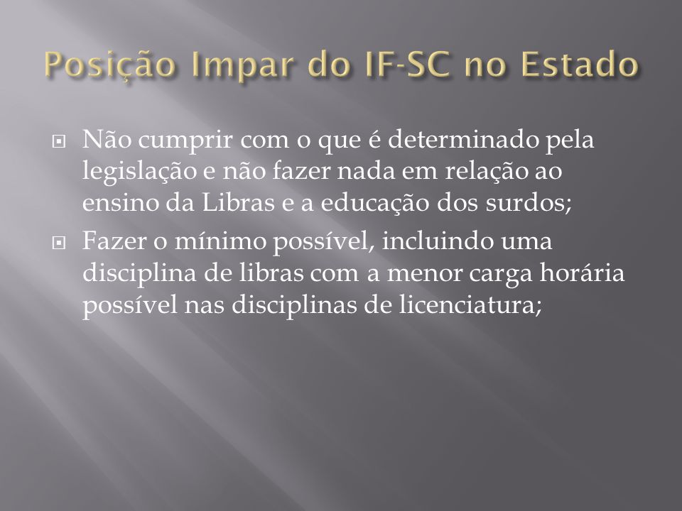 Posição Impar do IF-SC no Estado