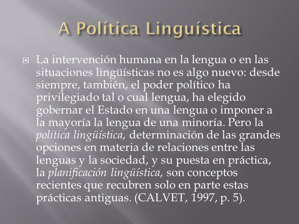 A Política Linguística