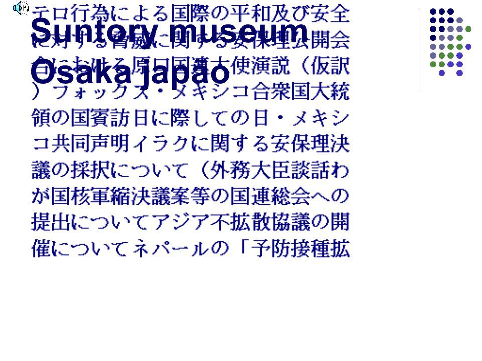 Suntory museum Osaka japão