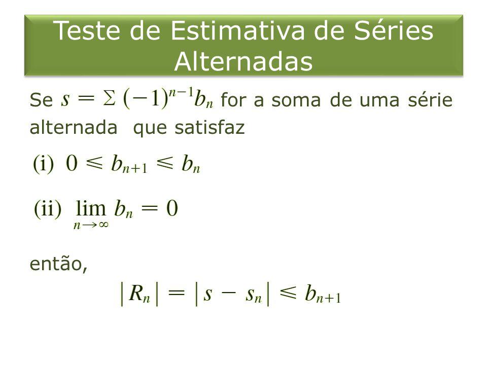 Teste de Estimativa de Séries Alternadas
