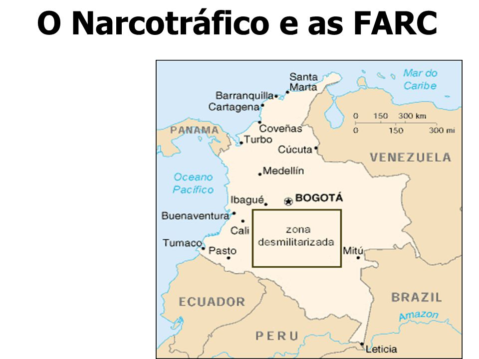 O Narcotráfico e as FARC