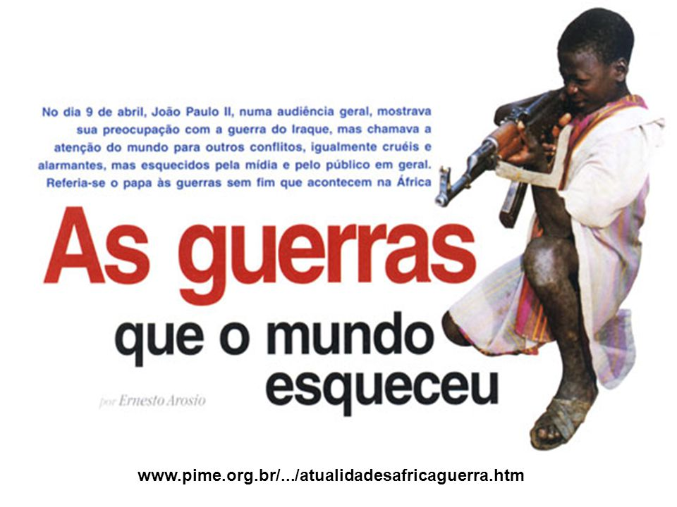 www.pime.org.br/.../atualidadesafricaguerra.htm
