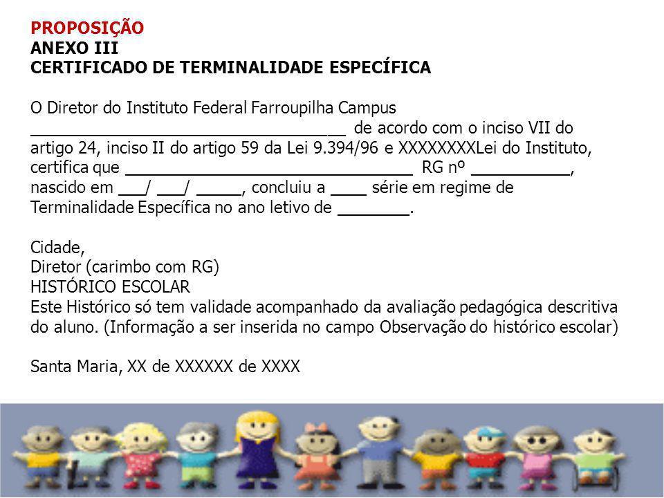 PROPOSIÇÃO ANEXO III. CERTIFICADO DE TERMINALIDADE ESPECÍFICA.