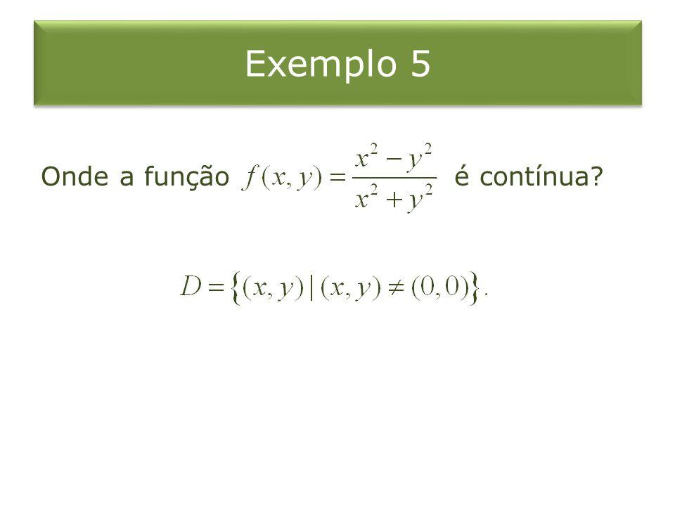 Exemplo 5 Onde a função é contínua