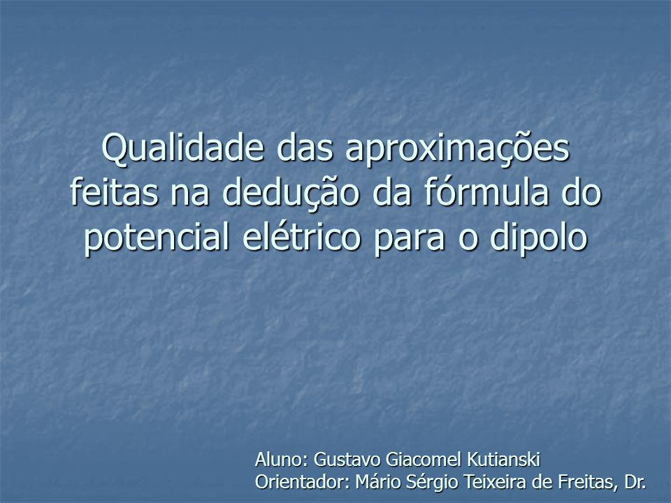 Qualidade das aproximações feitas na dedução da fórmula do potencial elétrico para o dipolo