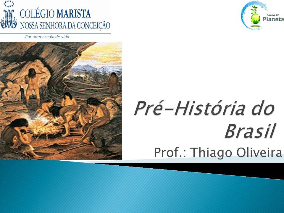 Pré-História do Brasil