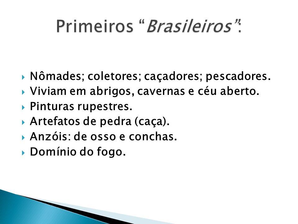 Primeiros Brasileiros :