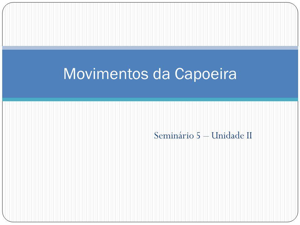 Movimentos da Capoeira