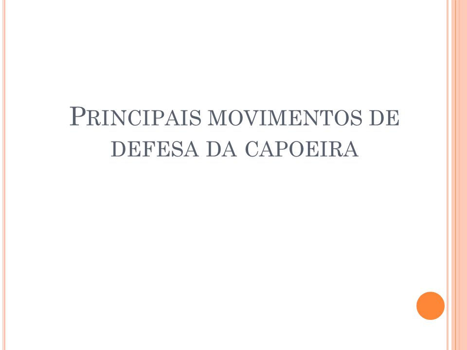 Principais movimentos de defesa da capoeira
