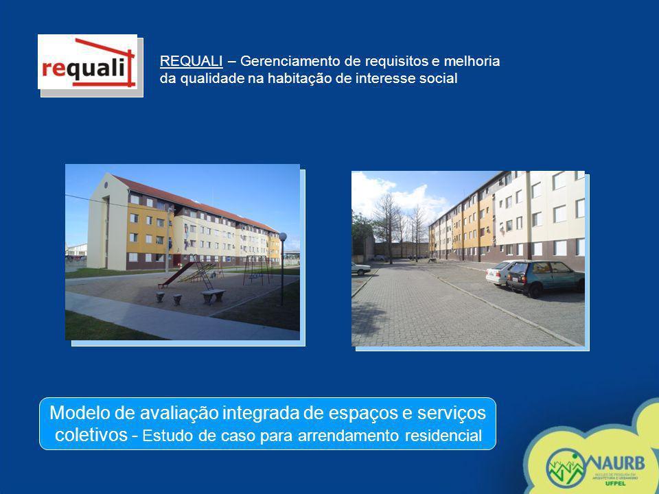 REQUALI – Gerenciamento de requisitos e melhoria da qualidade na habitação de interesse social