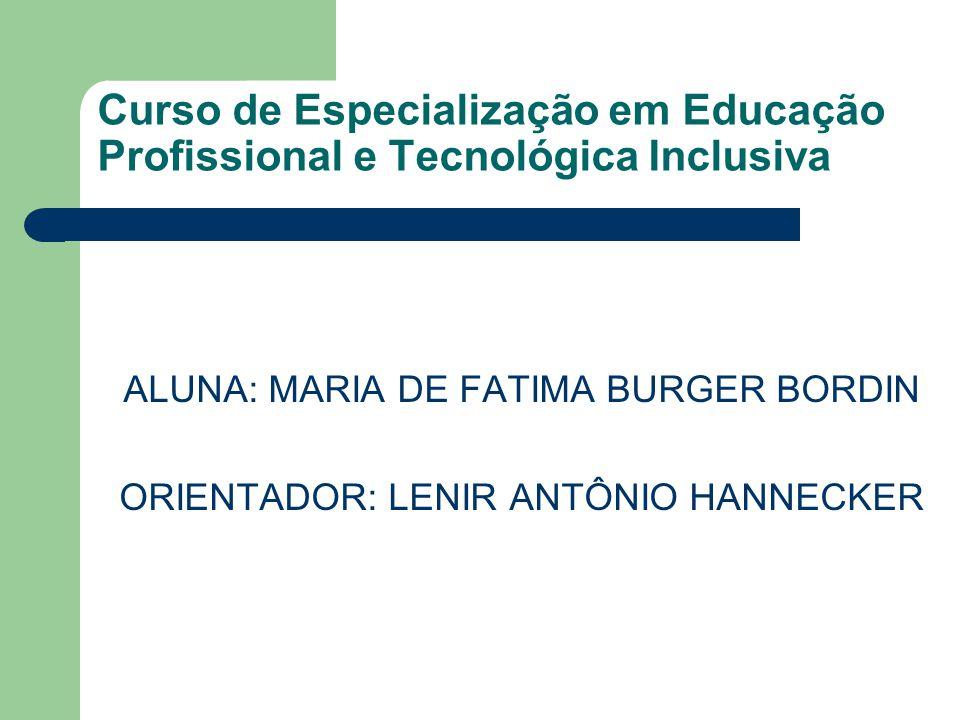 Curso de Especialização em Educação Profissional e Tecnológica Inclusiva