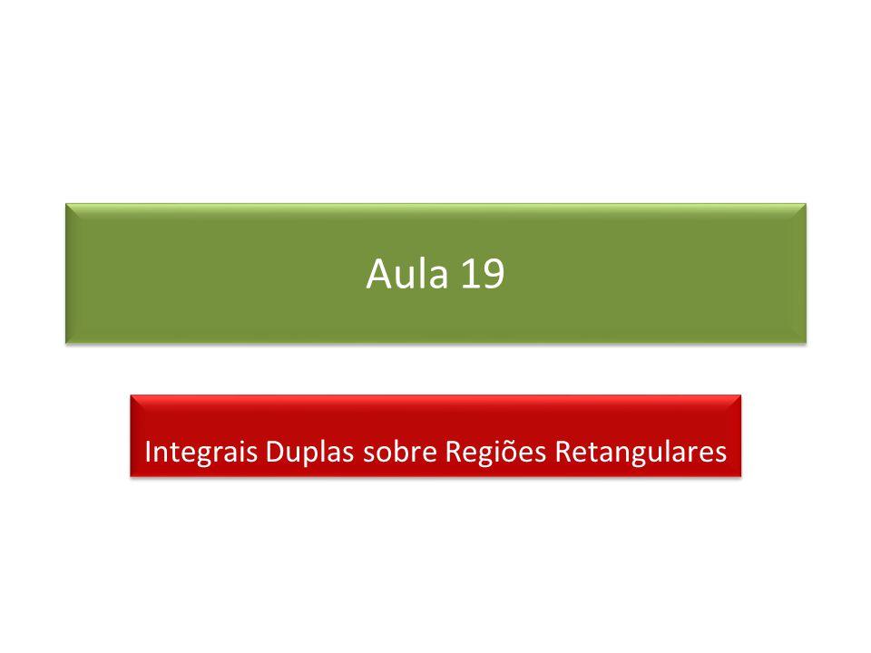 Integrais Duplas sobre Regiões Retangulares