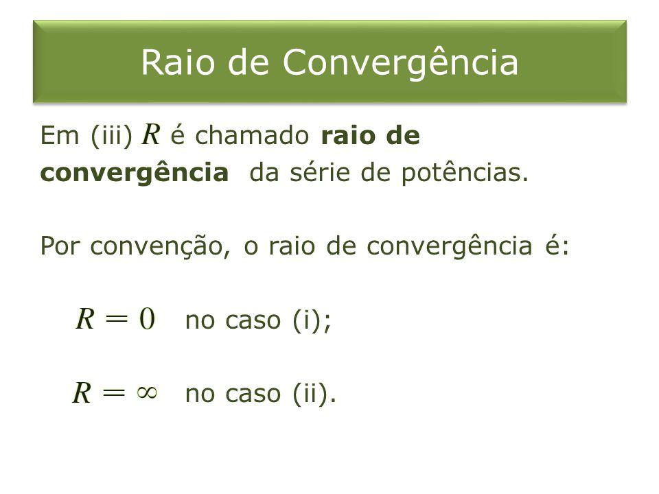 Raio de Convergência