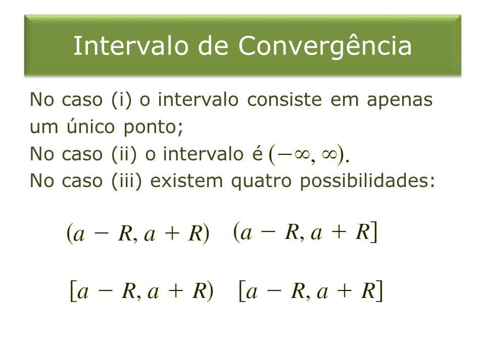 Intervalo de Convergência
