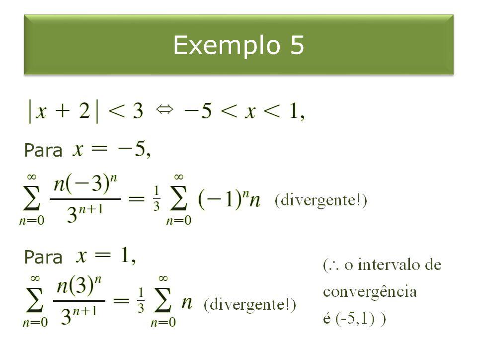 Exemplo 5 Para