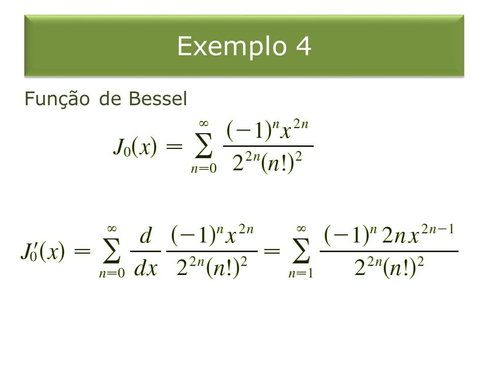 Exemplo 4 Função de Bessel