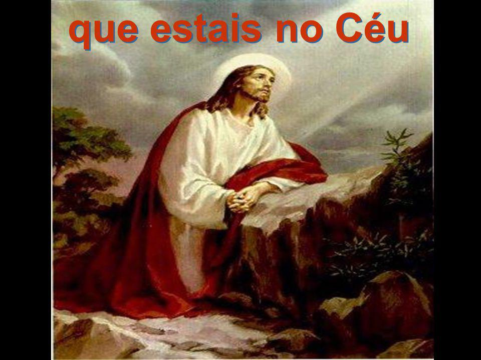 que estais no Céu