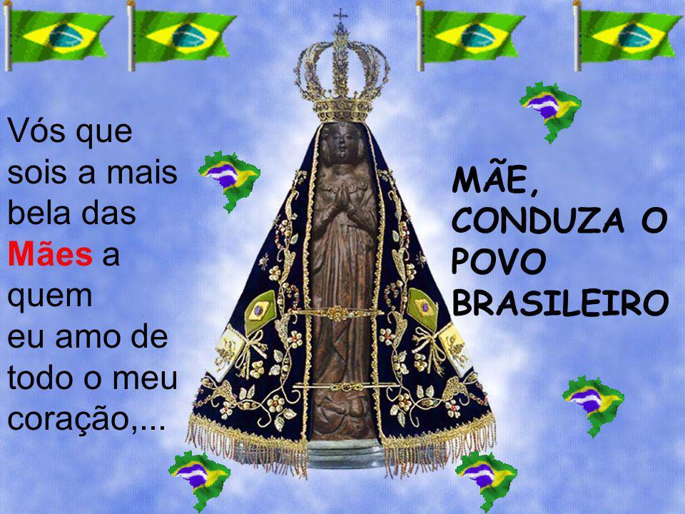 CONDUZA O POVO BRASILEIRO